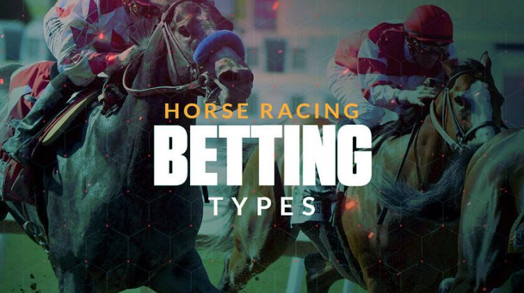 horse racing bets